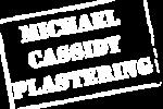 Michael Cassidy Plastering